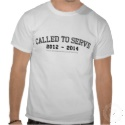 Called to Serve 2012-2014 zazzle_shirt