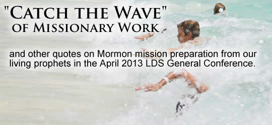 Mission Prep from General Conference April 2013