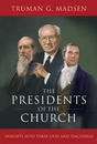 presidents Of The Church By Truman Madsen
