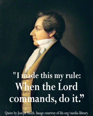 joseph smith when lord commands do it